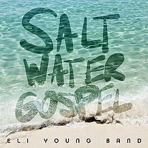 Eli Young Band Saltwater Gospel single cover