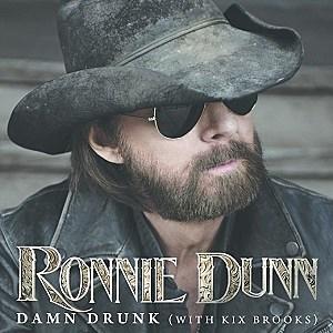 Ronnie Dunn Damn Drunk single cover