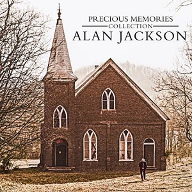 Alan Jackson Precious Memories Collection