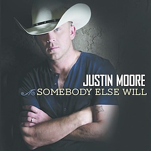 Justin Moore Somebody Else Will single cover