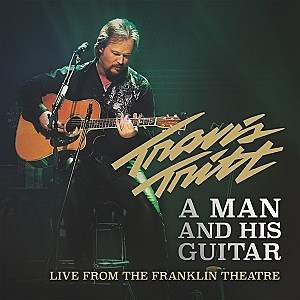 Travis Tritt A Man and His Guitar Live From the Franklin Theatre