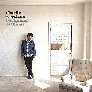 Charlie Worsham Beginning of Things