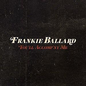 Frankie Ballard You'll Accomp'ny Me single cover