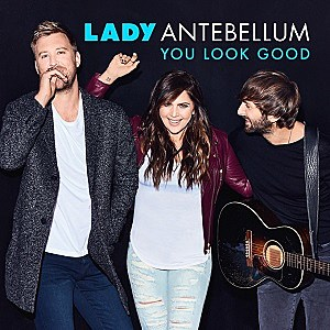 Lady Antebellum You Look Good single cover