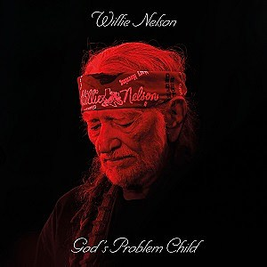 Willie Nelson Gods Problem Child album cover