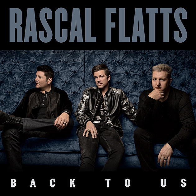 Back to Us Rascal Flatts