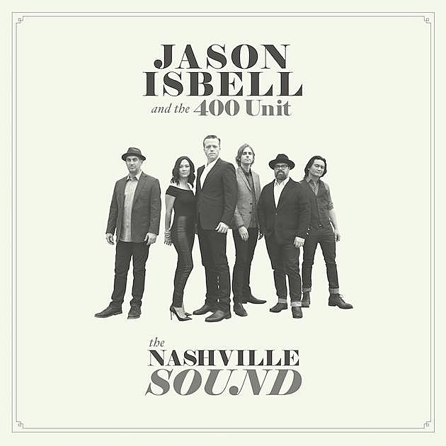 Image result for Jason Isbell & The 400 Unit The Nashville Sound