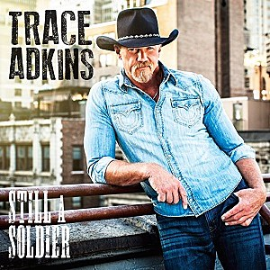 Trace Adkins Still a Soldier cover