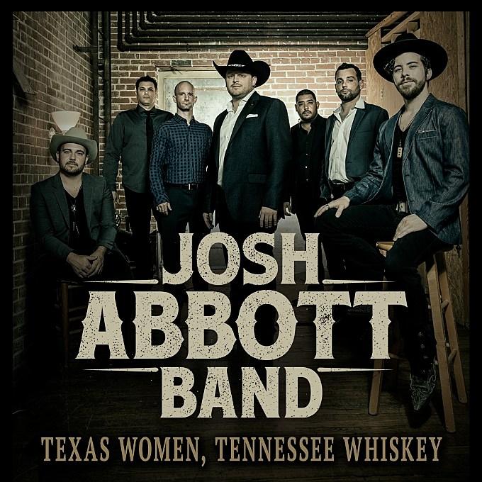 Josh Abbott Band Texas Women Tennessee Whiskey