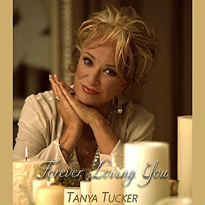 Tanya Tucker Forever Loving You